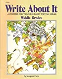 Write About It: Middle Grades (Kids' Stuff) (0865300461) by Forte, Imogene