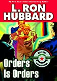 Orders is Orders (Military & War Short Stories Collection)