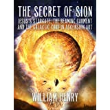 The Secret of Sion: Jesus's Stargate, the Beaming Garment and the Galactic Core in Ascension Art
