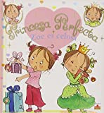 Zoe es celosa/ Zoe is Jealous (Princesa Perfecta/ Perfect Princess)