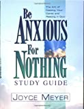 Be Anxious for Nothing SG