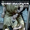 UnPrison Audiobook by Yamila Abraham Narrated by Klaus von Hohenloe