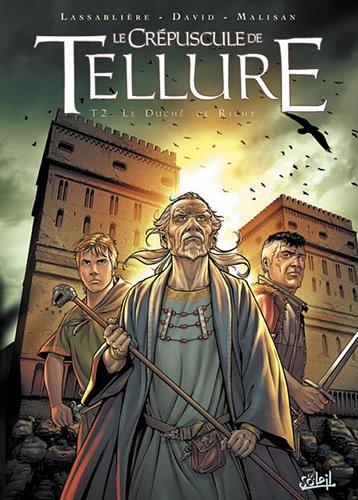 Le Crépuscule de Tellure, Tome 2/3 : Le Duché de Richt