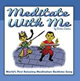 Meditate with Me - Worlds First Relaxing Bedtime Meditation Song