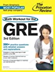 Math Workout for the GRE, 3rd Edition...