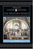 Penguin Custom Editions, The Western World, Volume I, for Exploring the Humanities, Volume 1