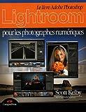 echange, troc Scott Kelby - Lightroom pour les Photographes Numériques