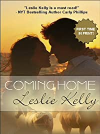 Coming Home - A Sweetly Sexy Contemporary Romance! by Leslie Kelly ebook deal