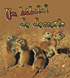 img - for Un Habitat De Desierto/ A Desert Habitat (Introduccion a Los Habitats / Introduction to Habitats) (Spanish Edition) book / textbook / text book