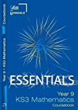 Lonsdale Key Stage 3 Essentials - Year 9 Maths Course Book by Educational Experts (2009) Educational Experts