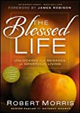 The Blessed Life: 52 Week Devotional Experiencing Gods Abundance Every Day