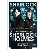[Sherlock: The Adventures of Sherlock Holmes] [by: Sir Arthur Conan Doyle] Sir Arthur Conan Doyle