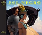img - for Sol Negro / Black Sun (Spanish Edition) book / textbook / text book