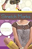 Stretch Marks: A Novel