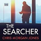 The Searcher: The Ben Webster Spy Series, Book 3 Hörbuch von Chris Morgan Jones Gesprochen von: Jonathan Keeble