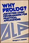 Why PROLOG?: Justifying Logic Program...