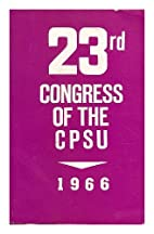 23rd Congress of the CPSU : Results and…