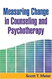 img - for Measuring Change in Counseling and Psychotherapy book / textbook / text book