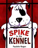 Spike in the Kennel