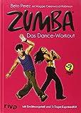 Zumba: Das Dance-Workout