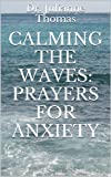 Calming the Waves: Prayers for Anxiety