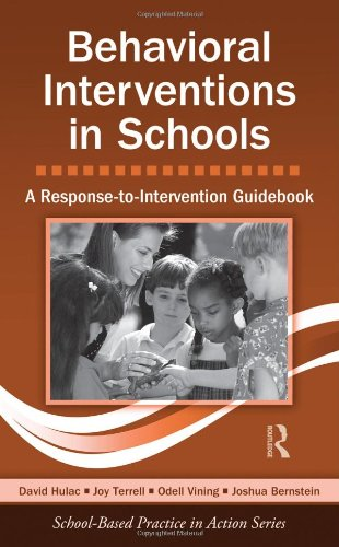 Behavioral Interventions in Schools: A...