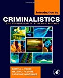 img - for Introduction to Criminalistics: The Foundation of Forensic Science by Barry A.J. Fisher (2009-02-06) book / textbook / text book