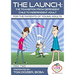 The Launch (DVD 2): The Transition from Dependent Child to Independent Adult