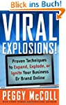 Viral Explosions!: Proven Techniques...