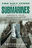 img - for Navy Times Book of Submarines by Brayton Harris (1997-12-01) book / textbook / text book