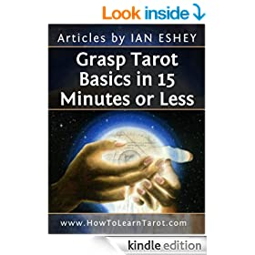 Grasp Tarot Basics in 15 Minutes or Less