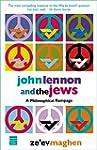 John Lennon and the Jews: A Philosoph...