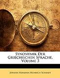 img - for Synonymik Der Griechischen Sprache, Volume 3 (German Edition) book / textbook / text book