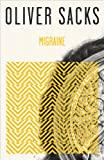 Migraine (030739817X) by Sacks, Oliver
