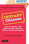 Instant Chinese: How to Express 1,000...