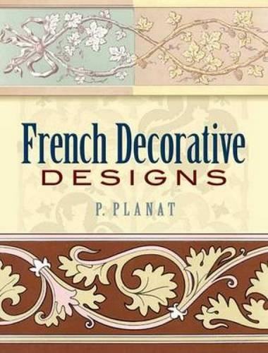 French Decorative Designs (Dover Pictorial Archive)