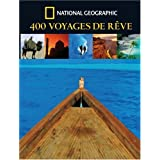 400 Voyages de r�vepar Keith Bellows