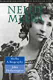 img - for Melba: Nellie Melba: A Biography (Australian Lives) book / textbook / text book
