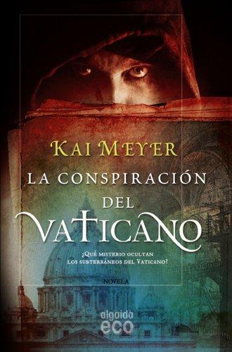 La conspiracion del Vaticano