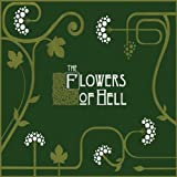 Flowers of Hell (UK Import)