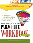 What Color Is Your Parachute? Workboo...