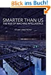 Smarter Than Us: The Rise of Machine...