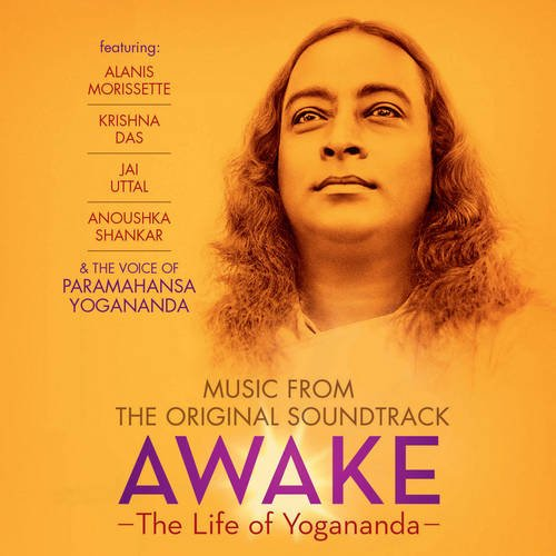 Awake: The Life Of Yogananda CD: Music From the Original Soundtrack