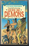 Here Be Demons (0441327974) by Friesner, Esther