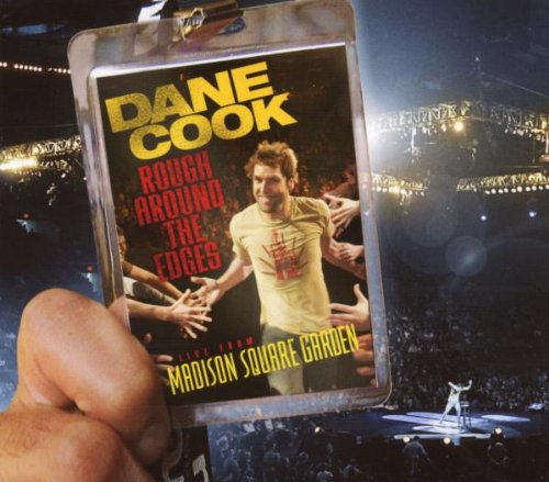 Rough Around the Edges: Live from Madison Square Garden (Dane Cook Cd compare prices)