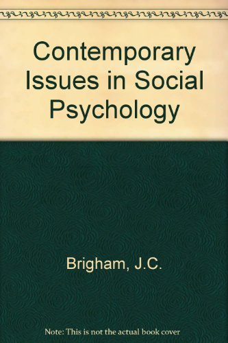 Contemporary Issues in Social Psychology