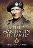 img - for A Field Marshal in the Family book / textbook / text book