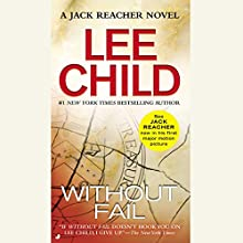 Without Fail: A Jack Reacher Novel (       UNABRIDGED) by Lee Child Narrated by Dick Hill