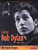 img - for Classic Bob Dylan 1962-69 book / textbook / text book