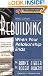 Rebuilding: When Your Relationship En...
